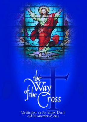 The Way of the Cross: Meditations On The Passion, Death, And Resurrection Of Jesus - .MP4 Digital Download