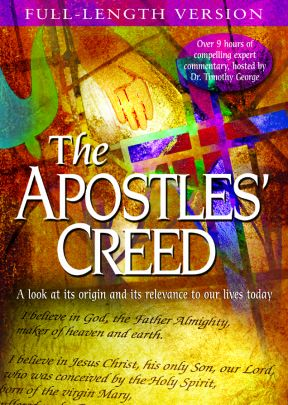The Apostles' Creed - Full-Length Version