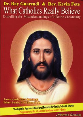 What Catholics Really Believe - Book